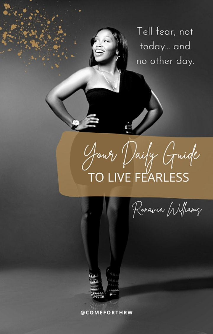 """""""Tell fear not today... and no other day! Courage Conquers fear"""" image"""