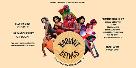 Radiant Beings: The Asian Heritage Month Edition tickets
