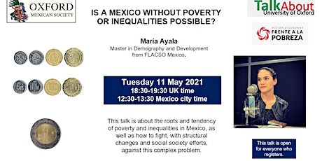 Talk About Oxford: Is a Mexico without Poverty or Inequality possible? tickets