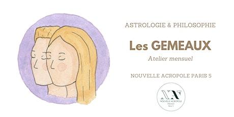 Astrologie & Philosophie - les Gemeaux billets
