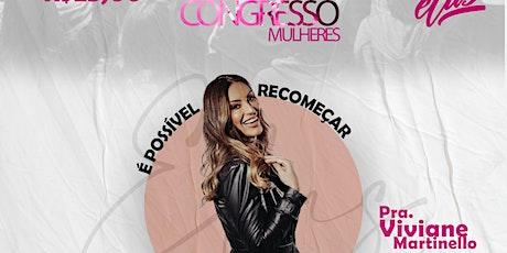 Congresso de mulheres Viviane Martinello ingressos