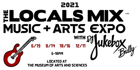The Locals Mix 2021 Music + Arts Expo tickets