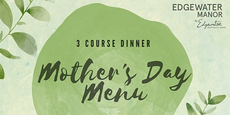 Mother's Day 3 Course Dinner to go tickets