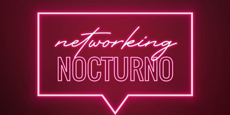 Networking Nocturno boletos