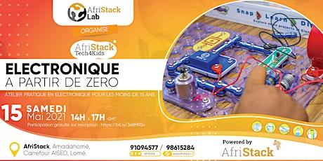 AfriStack Tech4Kids - ELECTRONIQUE A PARTIR DE ZERO billets