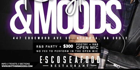 RHYTHM & MOODS  - R&B Party +  $300 Open Mic Night tickets