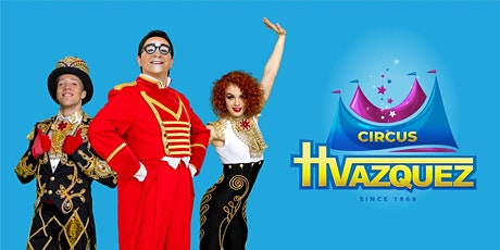 Circus Vazquez @ North Riverside Park Mall (Friday Only) tickets