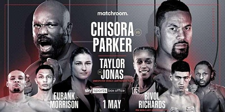StREAMS@>! (LIVE)-Parker v Chisora Fight LIVE ON fReE 2021 tickets