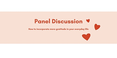 Panel Discussion: How to Incorporate Gratitude in Your Everyday Life tickets