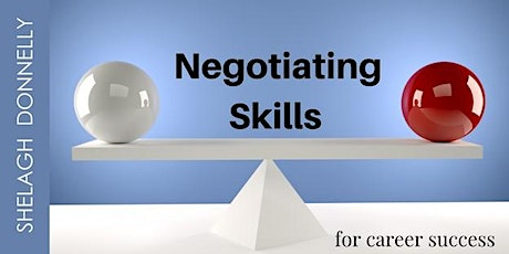 Negotiating Skills for Career Success, With Shelagh Donnelly tickets
