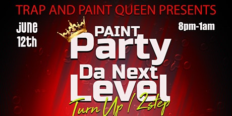 Paint Party Da Next Level (Turn up/2 Step) tickets
