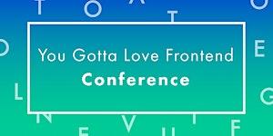 You Gotta Love Frontend 2015