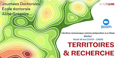 T & R - Atelier 4 - L'écriture romanesque comme préparation à sa thèse billets