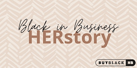 Black In Business: HERStory Chapter 4 tickets