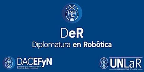 Diplomatura en Robótica UNLaR Segunda Cohorte 2021 entradas