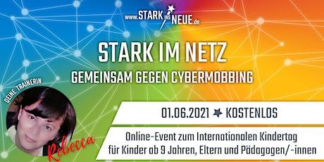 Stark im Netz - GEMEINSAM GEGEN CYBERMOBBING für Eltern und Pädagogen Tickets