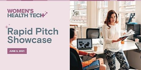 Women's Health Tech | Rapid Pitch Showcase tickets