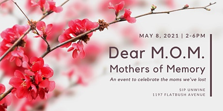 Dear M.O.M. | Mothers of Memory tickets
