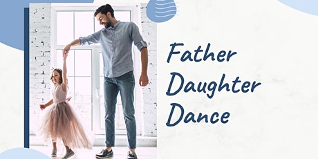 The Father- Daughter  Ball tickets