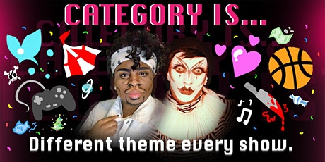 RILEY and CLINICA present CATAGORY IS!  05/10/21 8pm at DISTRICT WEST! tickets