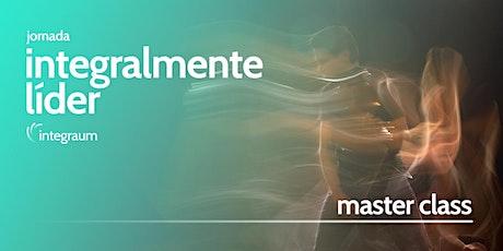 Jornada - Integralmente Líder - Turma 4 - Masterclass ingressos