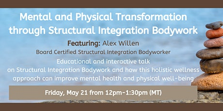 Mental and Physical Transformation Through Structural Integration Bodywork tickets