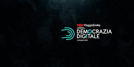 Democrazia Digitale  TEDxReggioEmilia biglietti