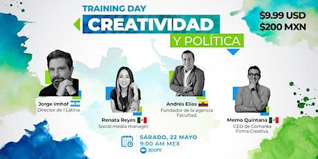 Training Day: Creatividad y Política entradas
