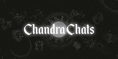 New Moon in Taurus Chandra Chat: Astrology tickets