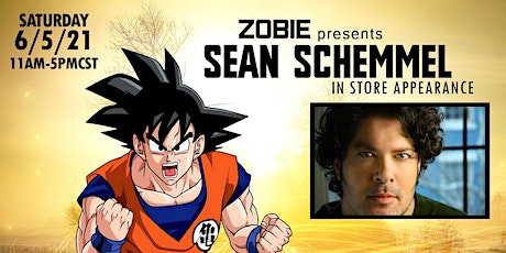 Zobie Presents: Sean Schemmel Autograph Signing tickets