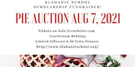 Klahanie School 2021 In-Person & Virtual Pie Auction Scholarship Fundraiser tickets