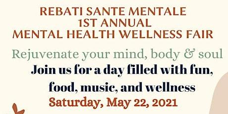 Rebatí Sante Mentale 1st Annual Mental Health Wellness Fair tickets