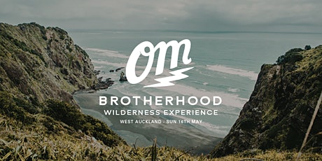 OM Brotherhood Presents: Men's Wilderness Experience tickets