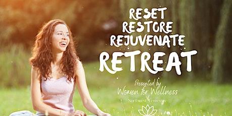 Reset Restore Rejuvenate Retreat tickets