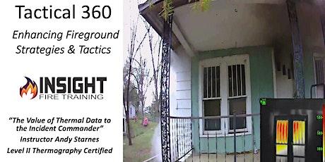 Tactical 360-Enhancing Fireground Strategies & Tactics tickets