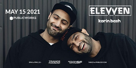 AnjunafamilySF and TranceFamily SF present: Elevven and Karin Bash tickets