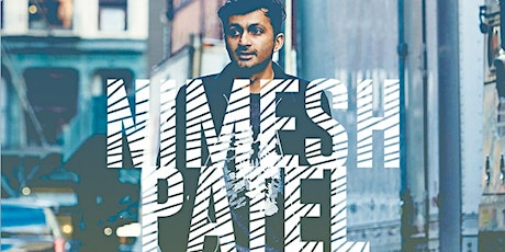 Nimesh Patel (SNL, Late Night with Seth Meyers) SAT  8p Show tickets