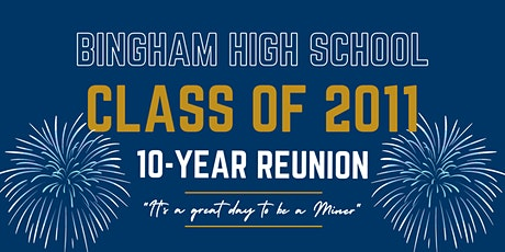 BHS Class of 2011 10-year Reunion tickets