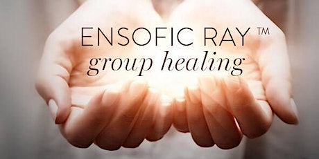 Ensofic Ray Group Healing tickets