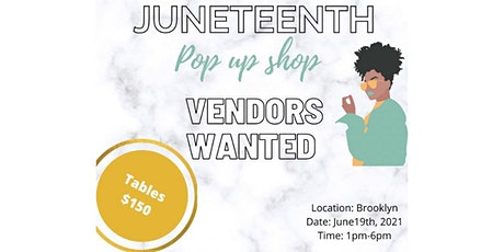 Juneteenth Pop Up Shop Celebration tickets