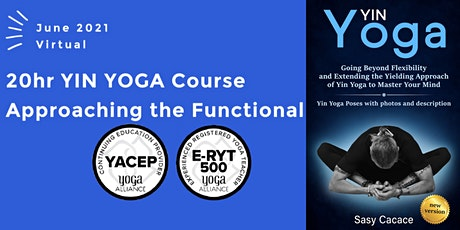 """""""Yin Yoga. Approaching the Functional"""". Eligible for 20 hours YACEP tickets"""