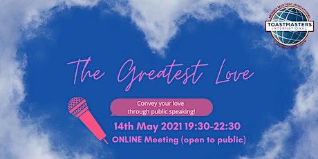 Online Public Speaking Extravaganza: The Greatest Love tickets