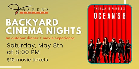 Backyard Cinema Night | Ocean's 8 tickets