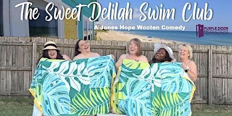 The Sweet Delilah Swim Club tickets