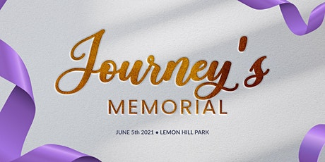 Journey's Memorial: A day to celebrate, laugh & honor a very special person tickets