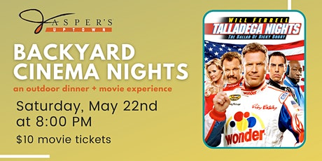 Backyard Cinema Night | Talladega Nights tickets