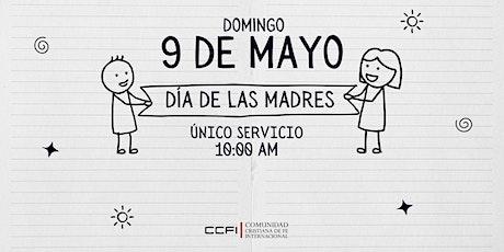 Celebración Día de las Madres 9 de Mayo 2021- 10:00 AM boletos