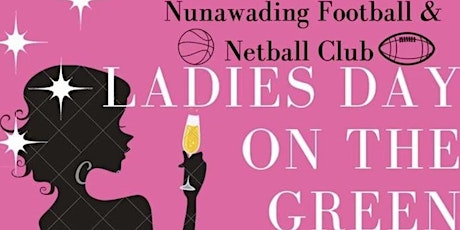 Ladies day on the green  NFNC tickets