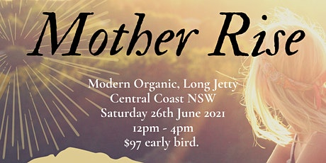 Mother Rise - Mothers Healing Circle and Conscious Parenting workshop tickets