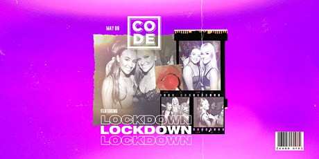 CODE - Lockdown [076] tickets